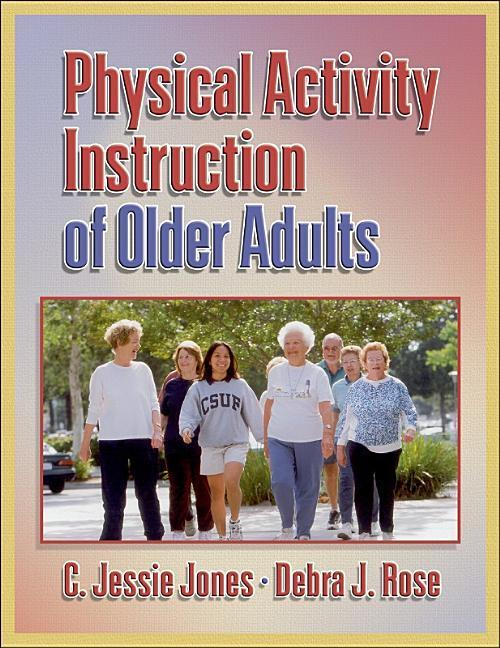 Physical Activity Instruction of Older Adults als Buch