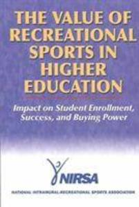The Value of Recreational Sports in Higher Education als Taschenbuch