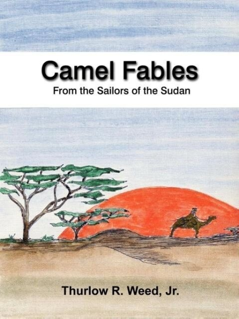Camel Fables from the Sailors of the Sudan als Taschenbuch