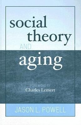 Social Theory and Aging als Buch