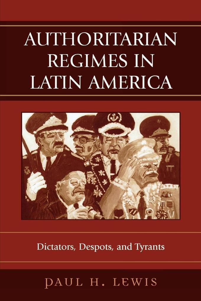 Authoritarian Regimes in Latin America als Taschenbuch