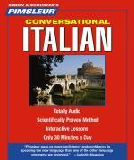 Pimsleur Italian Conversational Course - Level 1 Lessons 1-16 CD: Learn to Speak and Understand Italian with Pimsleur Language Programs