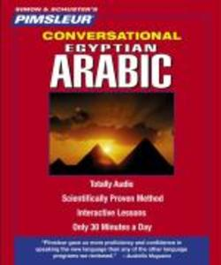 Pimsleur Arabic (Egyptian) Conversational Course - Level 1 Lessons 1-16 CD: Learn to Speak and Understand Egyptian Arabic with Pimsleur Language Progr als Hörbuch