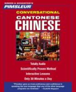 Pimsleur Chinese (Cantonese) Conversational Course - Level 1 Lessons 1-16 CD: Learn to Speak and Understand Cantonese Chinese with Pimsleur Language P als Hörbuch