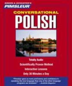 Pimsleur Polish Conversational Course - Level 1 Lessons 1-16 CD: Learn to Speak and Understand Polish with Pimsleur Language Programs als Hörbuch