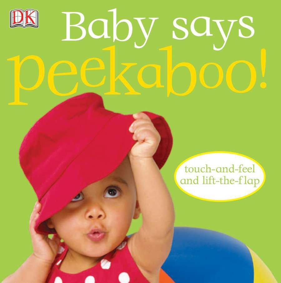Baby Says Peekaboo! [With Touch and Feel; Lift a Flap] als Buch