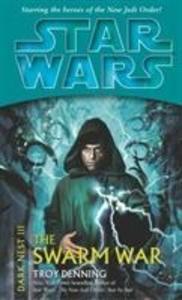 Star Wars: Dark Nest III: The Swarm War als Taschenbuch