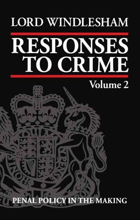 Responses to Crime: Volume 2: Penal Policy in the Making als Buch