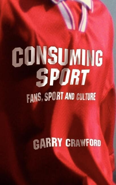 Consuming Sport: Fans, Sport and Culture als Buch