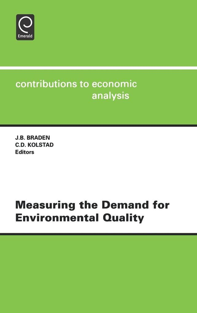 Measuring the Demand for Environmental Quality Cea 198contributions to Economic Analysis, Vol.198 als Buch