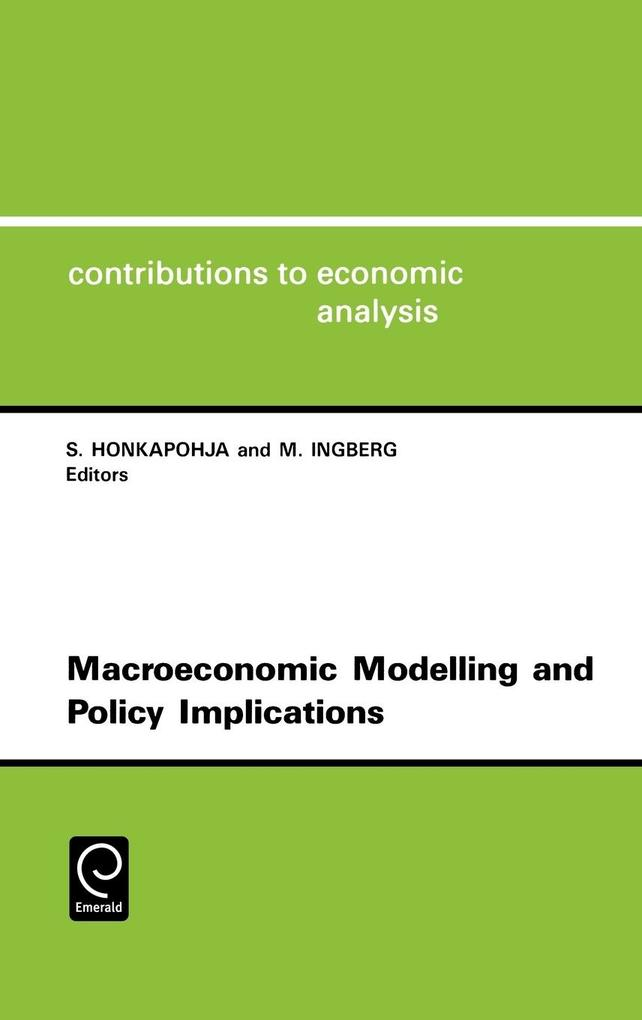 Macroeconomic Modelling and Policy Implications Cea 216contributions to Economic Analysis, Vol.216 als Buch