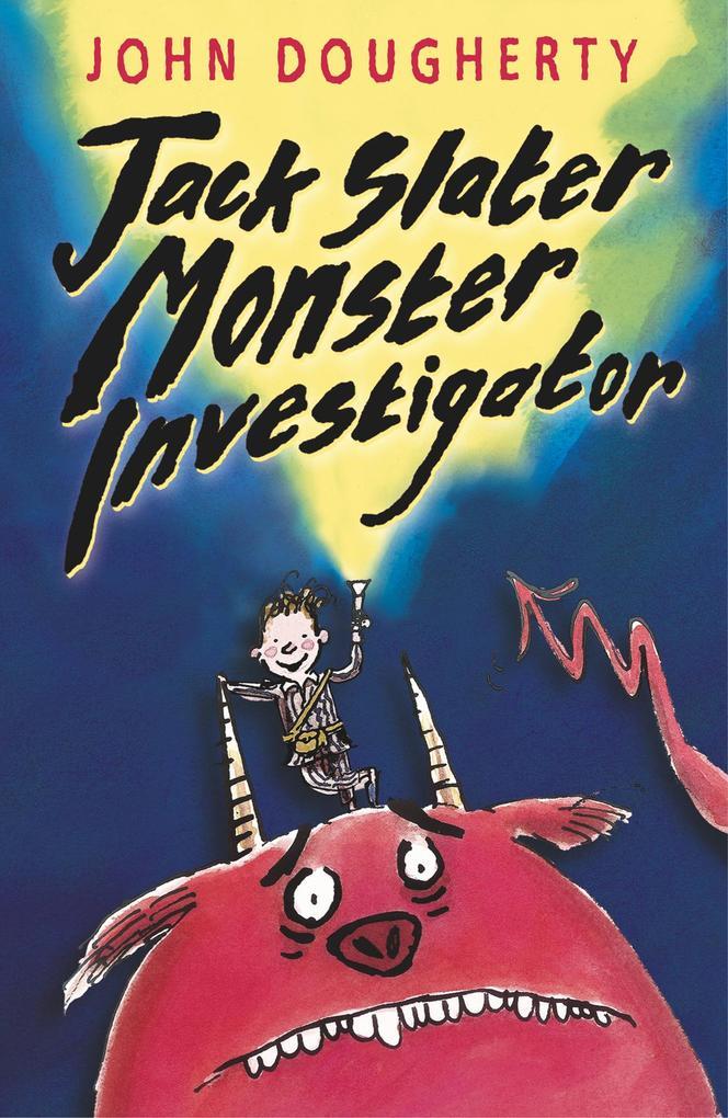 Jack Slater, Monster Investigator als Taschenbuch