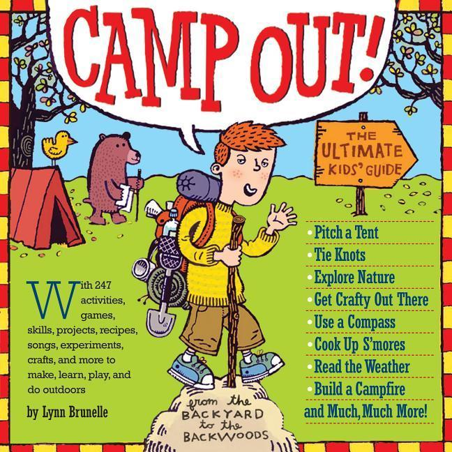 Camp Out!: The Ultimate Kids' Guide from the Backyard to the Backwoods als Taschenbuch
