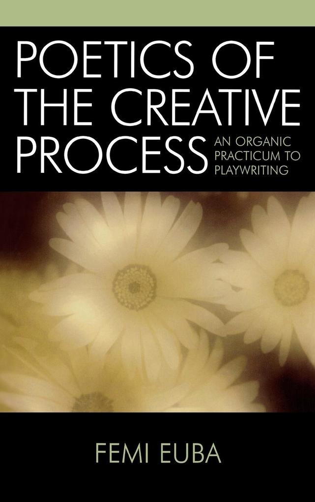 Poetics of the Creative Process als Buch