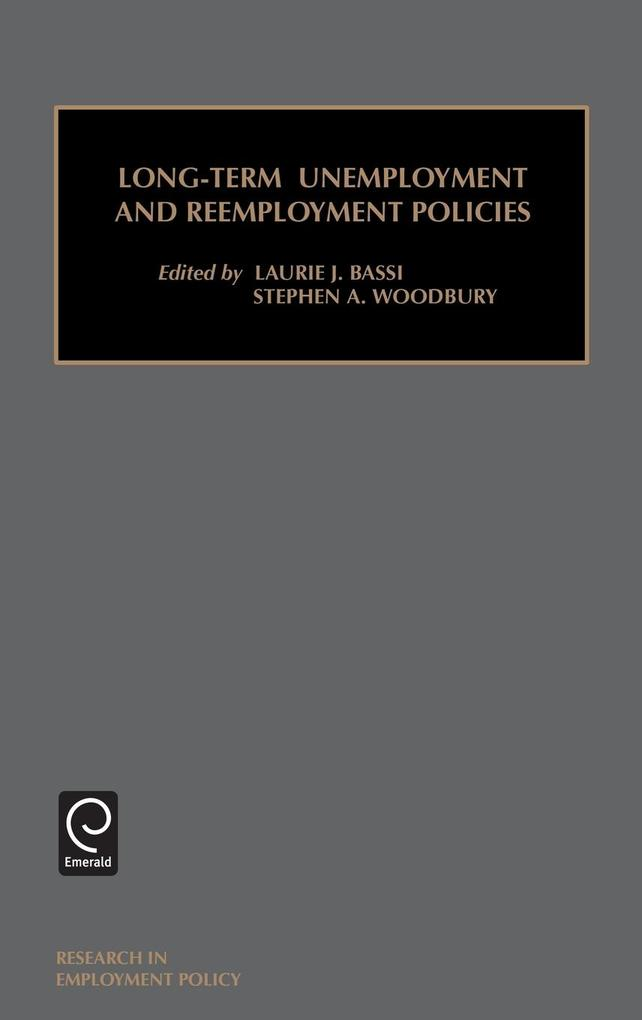 Long-Term Unemployment and Reemployment Policies (Research in Employment Policy) als Buch