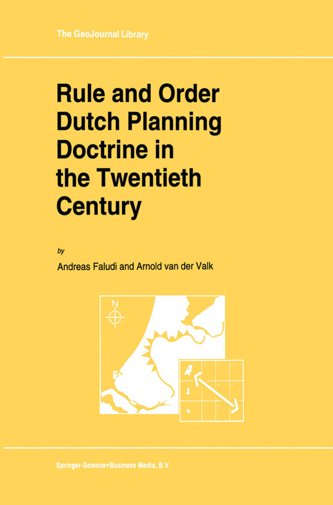 Rule and Order Dutch Planning Doctrine in the Twentieth Century als Buch