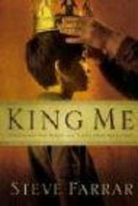 King Me: What Every Son Wants and Needs from His Father als Taschenbuch