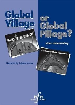 Global Village or Global Pillage? als DVD