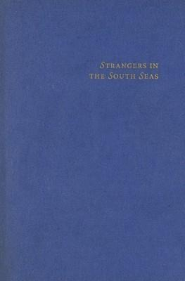 Strangers in the South Seas: The Idea of the Pacific in Western Thought als Buch