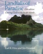 Landfalls of Paradise: Cruising Guide to the Pacific Islands (5th Edition)