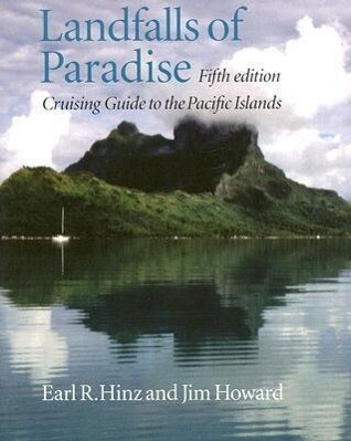 Landfalls of Paradise: Cruising Guide to the Pacific Islands (5th Edition) als Taschenbuch