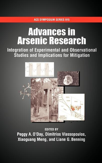 Advances in Arsenic Research: Integration of Experimental and Observational Studies and Implications for Mitigation als Buch