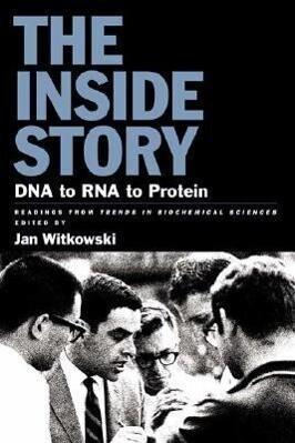 The Inside Story: DNA to RNA to Protein als Taschenbuch