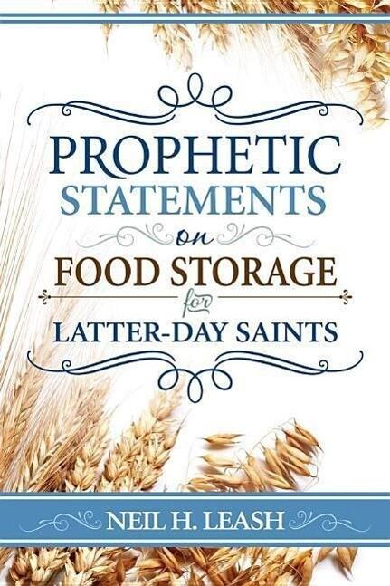 Prophetic Statements on Food Storage als Taschenbuch