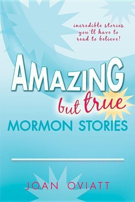 Amazing But True Mormon Stories als Taschenbuch
