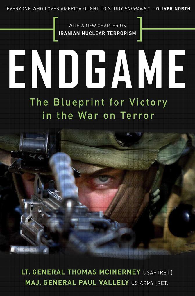 Endgame: The Blueprint for Victory in the War on Terror als Taschenbuch