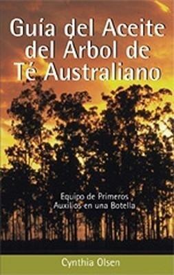 Guia del Aceite del Arbol de Te Aust als Taschenbuch
