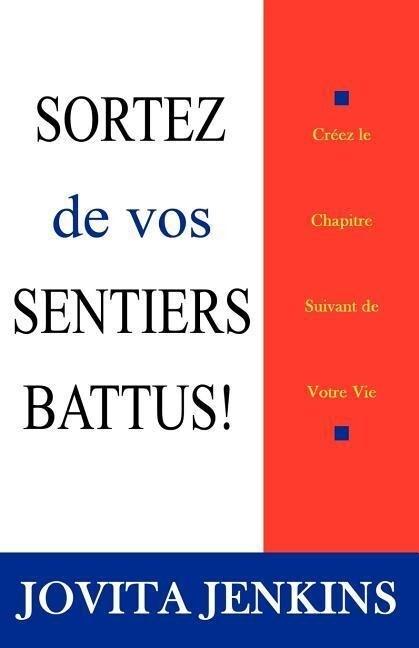 Sortez de Vos Sentiers Battus als Taschenbuch