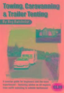 Towing, Caravanning and Trailer Tenting als Taschenbuch