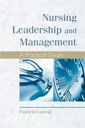 Nursing Leadership and Management: A Practical Guide als Buch
