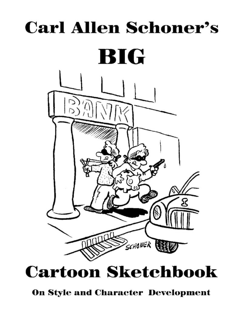 Carl Allen Schoner's Big Cartoon Sketchbook als Taschenbuch