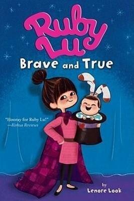 Ruby Lu, Brave and True als Taschenbuch