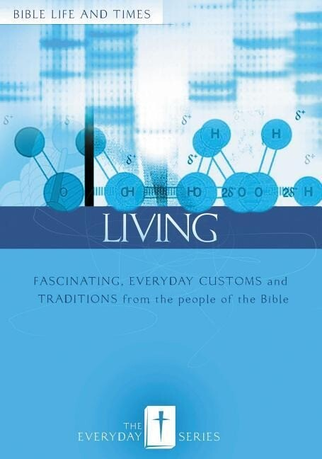 Everyday Living: Bible Life and Times als Taschenbuch