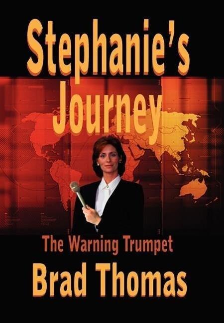 Stephanie's Journey: The Warning Trumpet als Buch