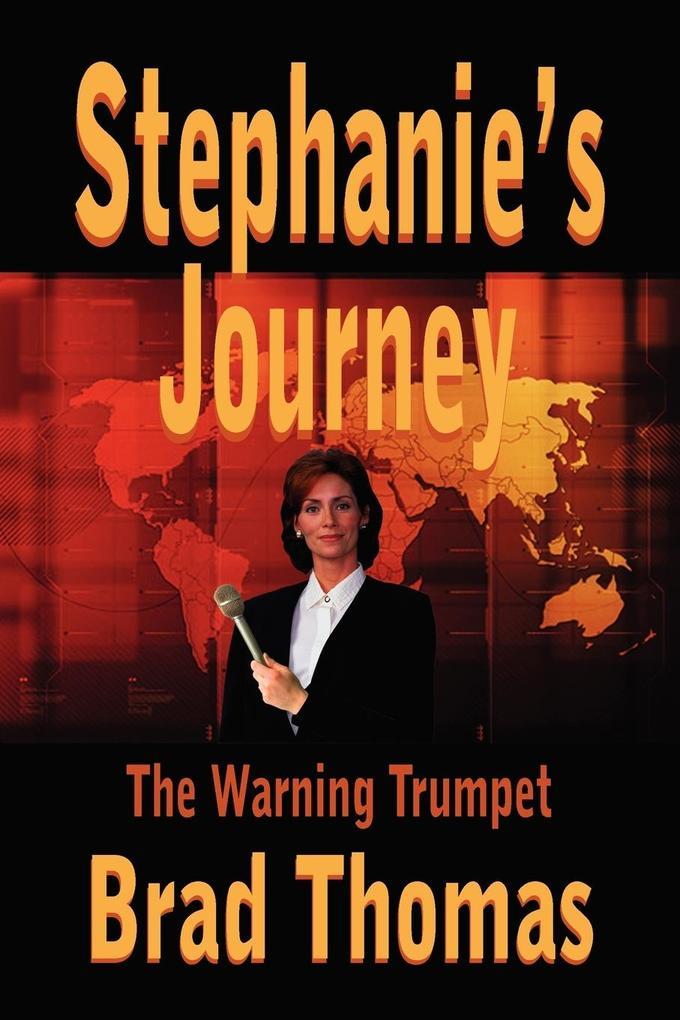 Stephanie's Journey: The Warning Trumpet als Taschenbuch
