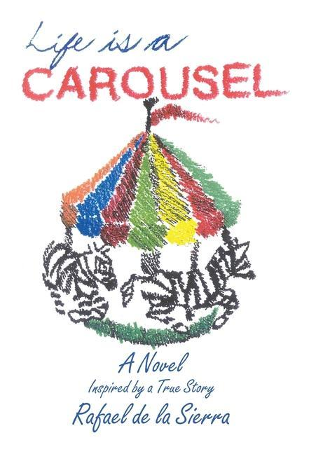 Life Is a Carousel als Buch