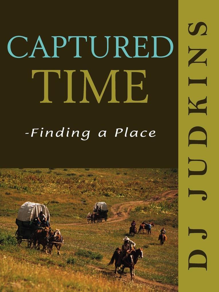 Captured Time: Finding a Place als Taschenbuch