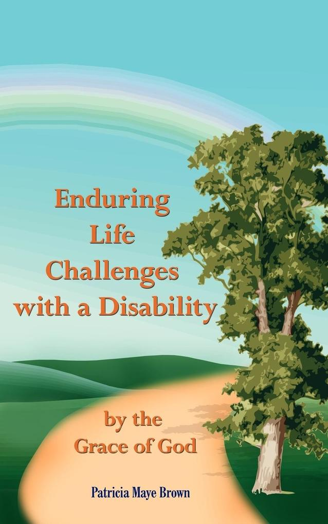 Enduring Life Challenges with a Disability als Taschenbuch