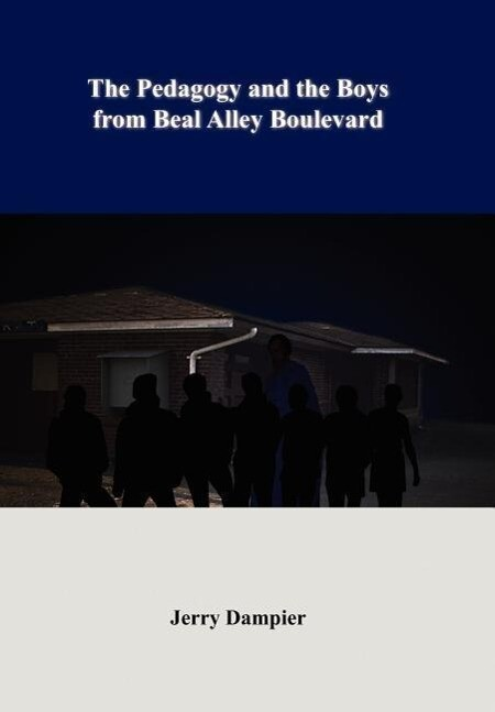 The Pedagogy and the Boys from Beal Alley Boulevard als Buch