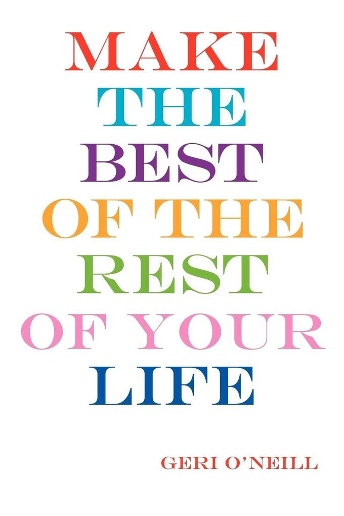 Make the Best of the Rest of Your Life als Taschenbuch