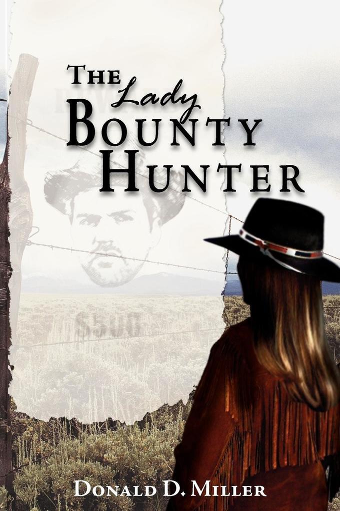 The Lady Bounty Hunter als Taschenbuch