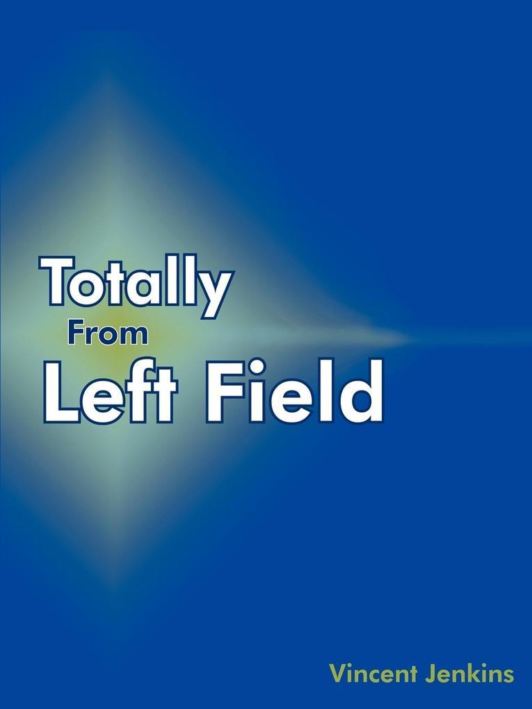Totally from Left Field als Taschenbuch