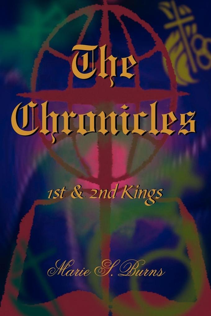 The Chronicles: 1st & 2nd Kings als Taschenbuch