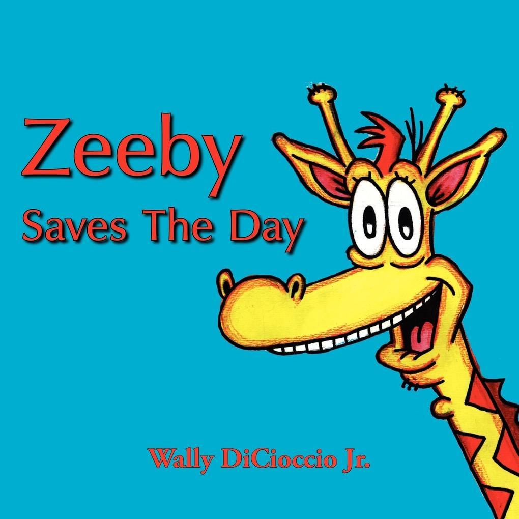 Zeeby Saves the Day als Taschenbuch
