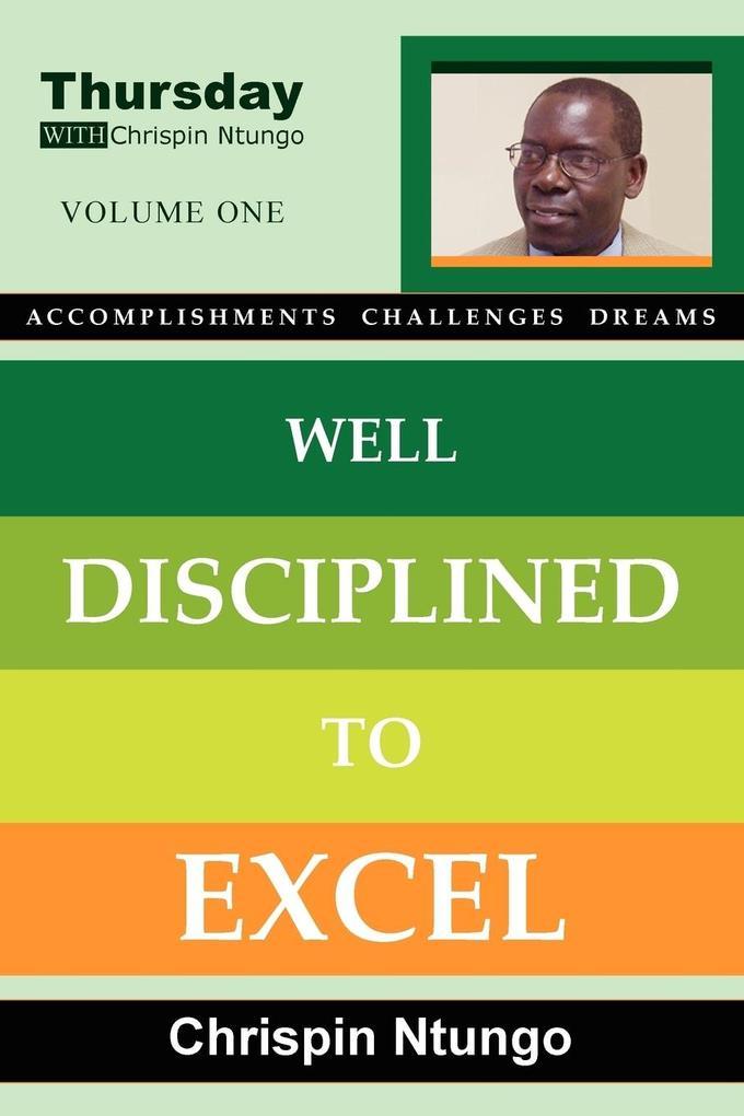 Well Disciplined To Excel als Taschenbuch