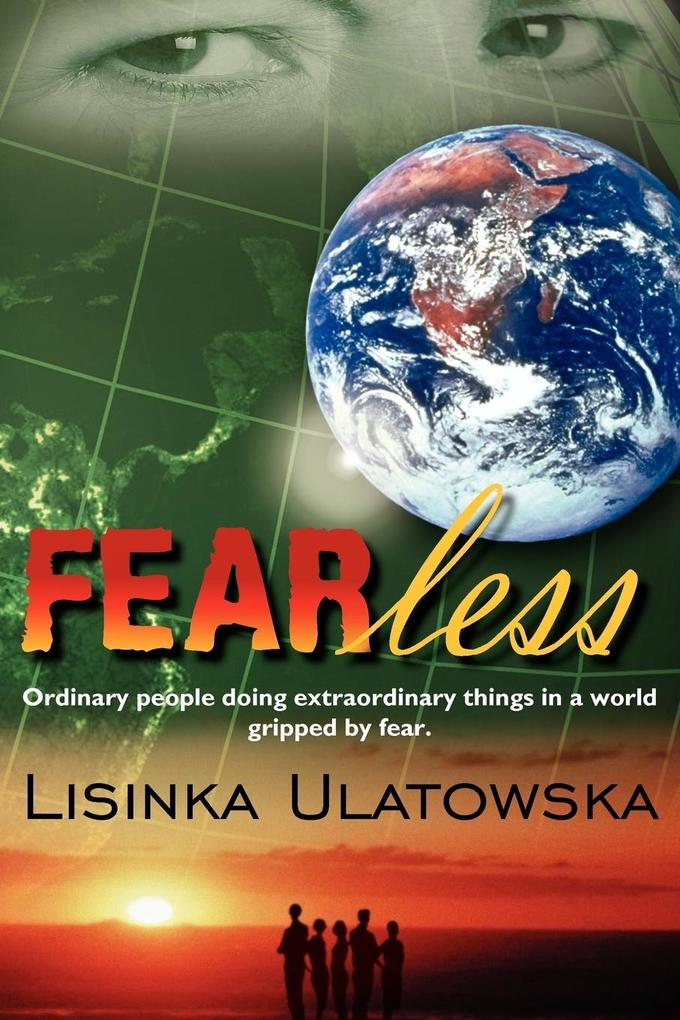 Fearless: Ordinary People Doing Extraordinary Things in a World Gripped by Fear. als Taschenbuch